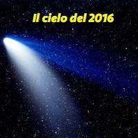 Il cielo del 2016, a cura di AAS - Associazione Astrofili Segusini della Val Susa (TO)