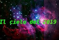 Il cielo del 2019, a cura di Coelum astronomia